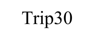 mark for TRIP30, trademark #85980402