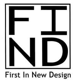mark for FIND FIRST IN NEW DESIGN, trademark #85980520