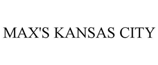 mark for MAX'S KANSAS CITY, trademark #85980665