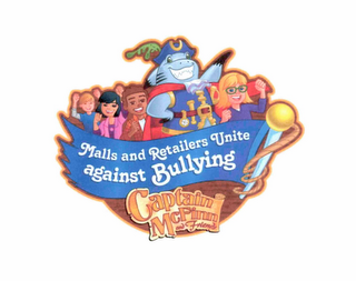 mark for CAPTAIN MCFINN AND FRIENDS MALLS AND RETAILERS UNITE AGAINST BULLYING, trademark #85983849
