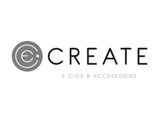 mark for CREATE E CIGS & ACCESSORIES EC, trademark #86000245