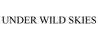 mark for UNDER WILD SKIES, trademark #86000589