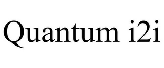 mark for QUANTUM I2I, trademark #86000660