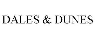 mark for DALES & DUNES, trademark #86001335