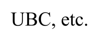 mark for UBC, ETC., trademark #86001599