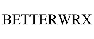 mark for BETTERWRX, trademark #86002756
