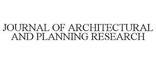 mark for JOURNAL OF ARCHITECTURAL AND PLANNING RESEARCH, trademark #86003040