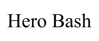 mark for HERO BASH, trademark #86003156