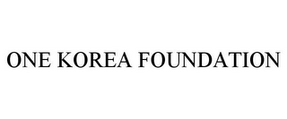 mark for ONE KOREA FOUNDATION, trademark #86003366