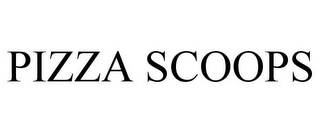 mark for PIZZA SCOOPS, trademark #86003731
