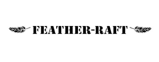 mark for FEATHER-RAFT, trademark #86004034