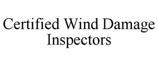 mark for CERTIFIED WIND DAMAGE INSPECTORS, trademark #86004067