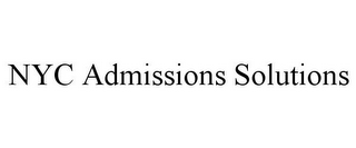 mark for NYC ADMISSIONS SOLUTIONS, trademark #86004139