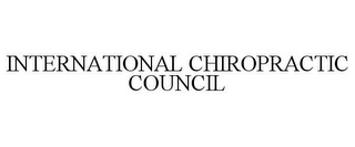 mark for INTERNATIONAL CHIROPRACTIC COUNCIL, trademark #86004267