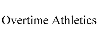 mark for OVERTIME ATHLETICS, trademark #86004362