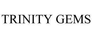 mark for TRINITY GEMS, trademark #86005273