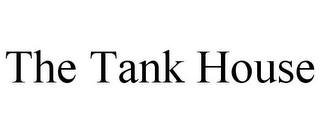 mark for THE TANK HOUSE, trademark #86006008