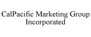 mark for CALPACIFIC MARKETING GROUP INCORPORATED, trademark #86006828