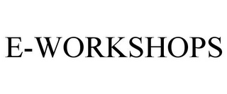 mark for E-WORKSHOPS, trademark #86011042