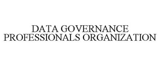 mark for DATA GOVERNANCE PROFESSIONALS ORGANIZATION, trademark #86011173
