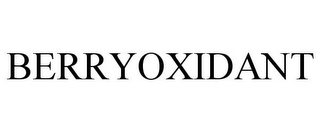 mark for BERRYOXIDANT, trademark #86013316