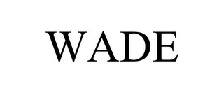 mark for WADE, trademark #86014507