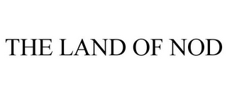 mark for THE LAND OF NOD, trademark #86014687