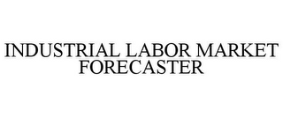 mark for INDUSTRIAL LABOR MARKET FORECASTER, trademark #86015955