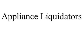 mark for APPLIANCE LIQUIDATORS, trademark #86019199