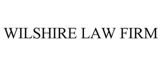 mark for WILSHIRE LAW FIRM, trademark #86025360