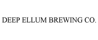 mark for DEEP ELLUM BREWING CO., trademark #86028703