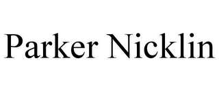 mark for PARKER NICKLIN, trademark #86030574