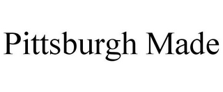 mark for PITTSBURGH MADE, trademark #86030703