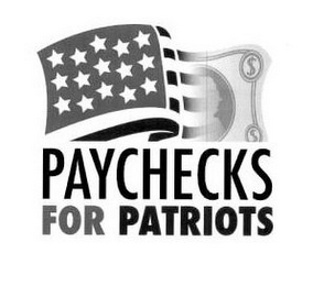 mark for PAYCHECKS FOR PATRIOTS, trademark #86032293