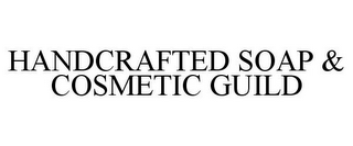 mark for HANDCRAFTED SOAP & COSMETIC GUILD, trademark #86034030
