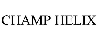 mark for CHAMP HELIX, trademark #86035195