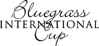 mark for BLUEGRASS INTERNATIONAL CUP, trademark #86036557