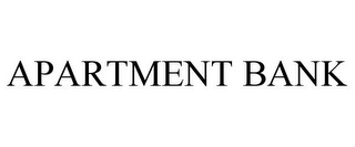 mark for APARTMENT BANK, trademark #86038767