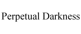 mark for PERPETUAL DARKNESS, trademark #86040555