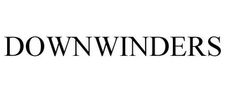 mark for DOWNWINDERS, trademark #86043733