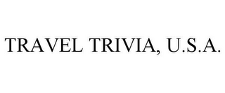 mark for TRAVEL TRIVIA, U.S.A., trademark #86043758