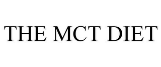 mark for THE MCT DIET, trademark #86044005