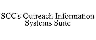 mark for SCC'S OUTREACH INFORMATION SYSTEMS SUITE, trademark #86044008