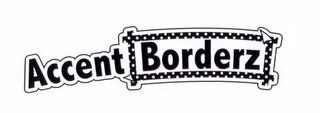 mark for ACCENT BORDERZ, trademark #86044852