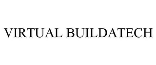 mark for VIRTUAL BUILDATECH, trademark #86044939