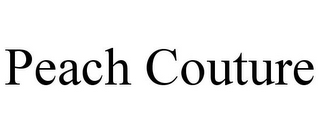 mark for PEACH COUTURE, trademark #86047221