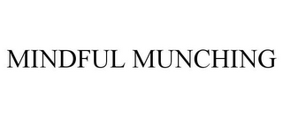 mark for MINDFUL MUNCHING, trademark #86048811