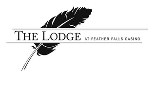 mark for THE LODGE AT FEATHER FALLS CASINO, trademark #86050827