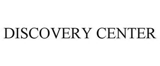 mark for DISCOVERY CENTER, trademark #86058306