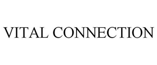 mark for VITAL CONNECTION, trademark #86062926